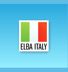 sign of italy flag with caption - elba italy vector image