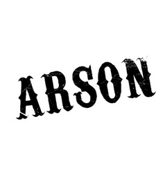 Arson rubber stamp vector