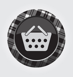 Button with white black tartan - shopping basket vector