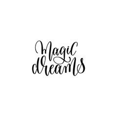 magic dreams - black and white handwritten vector image