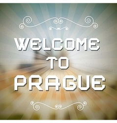 Welcome to Prague Paper Title on Retro Background vector image