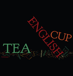 the english tea cup protocol text background word vector image