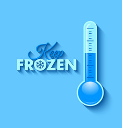 keep frozen lettering with thermometer placed on vector image