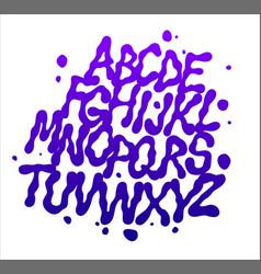 liquid font with splashes alphabet vector image
