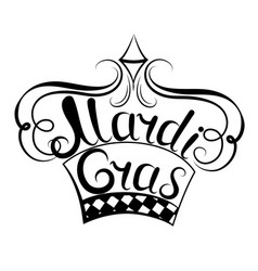 Mardi gras inscription crown decor for the new vector