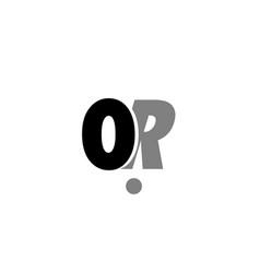 or o r black white grey alphabet letter logo icon vector image