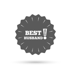 Best husband ever sign icon Award symbol vector image vector image