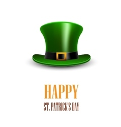 Green St Patrick Day hat StPatrick day greeting vector image