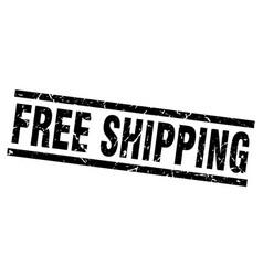 square grunge black free shipping stamp vector image