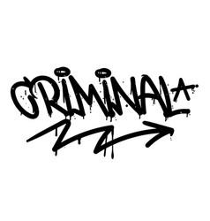 Criminal graffiti tag vector