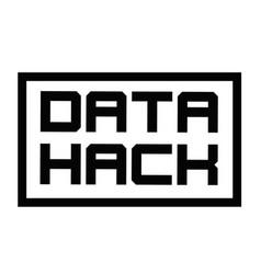 Data hack typographic stamp vector