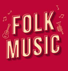 Folk music vintage 3d lettering retro bold font vector