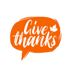 give thanks hand lettering in speech bubble vector image