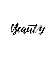 Beauty dry brush calligraphy motivational phrase vector