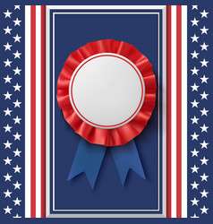 blank badge patriotic award ribbon on abstract vector image