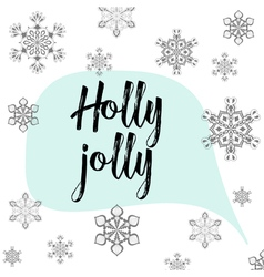 Christmas calligraphy Holly Jolly Hand drawn vector