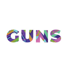 guns concept retro colorful word art vector image