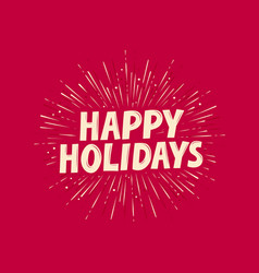 happy holidays greeting card banner vector image