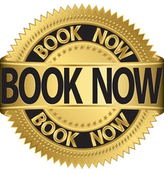 Book now gold label vector image