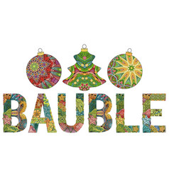 word bauble with christmas tree toys vector image
