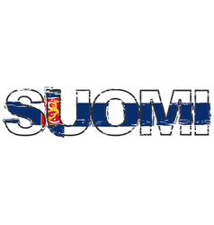 word suomi finnish translation of finland with vector image