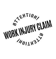 Work injury claim rubber stamp vector