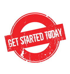 get started today rubber stamp vector image vector image