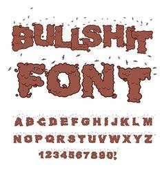 Bullshit font Alphabet of poop with flies Shit vector