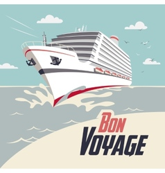 Cruise ship bon voyage vector image