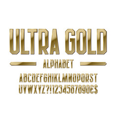 ultra gold alphabet golden letters numbers vector image