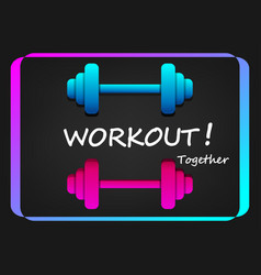 woekout poster with dumbbell in neon style vector image