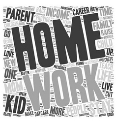Are Stay At Home Moms Better text background vector image