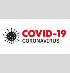 coronavirus covid19-19 infographic vector image