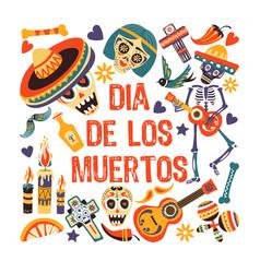 dia de los muertos mexican day dead greeting vector image