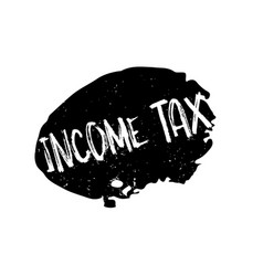 Income tax rubber stamp vector