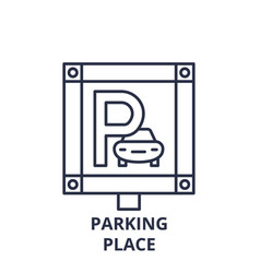parking place line icon concept parking place vector image