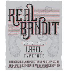 real bandit typeface poster vector image