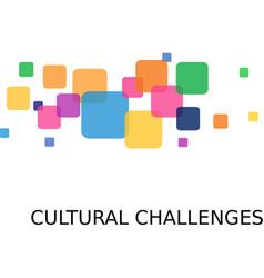 Cultural challenges vector