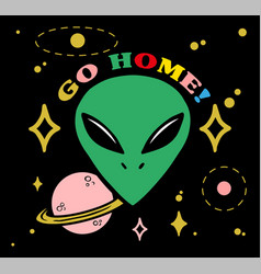 head alien say go home vector image
