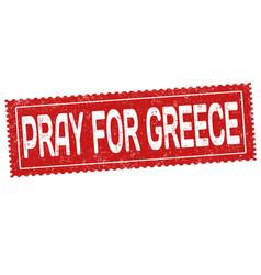 pray for greece sign or stamp vector image