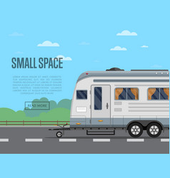 small travel space poster with camping trailer vector image