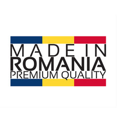 made in romania icon premium quality sticker with vector image vector image