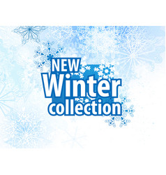 new winter collections advertising design vector image