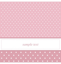 Pink and white polka dots card invitation vector image vector image