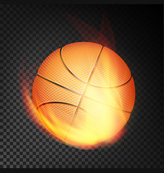 basketball ball in fire realistic burning vector image vector image