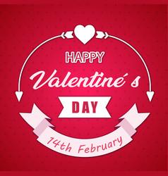 Happy valentines day 14th february ribbon white ar vector
