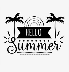hello summer greeting card design vector image