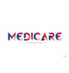 Medicare colored rainbow word text suitable for vector