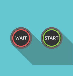 wait and start buttons vector image