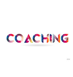 Coaching colored rainbow word text suitable for vector